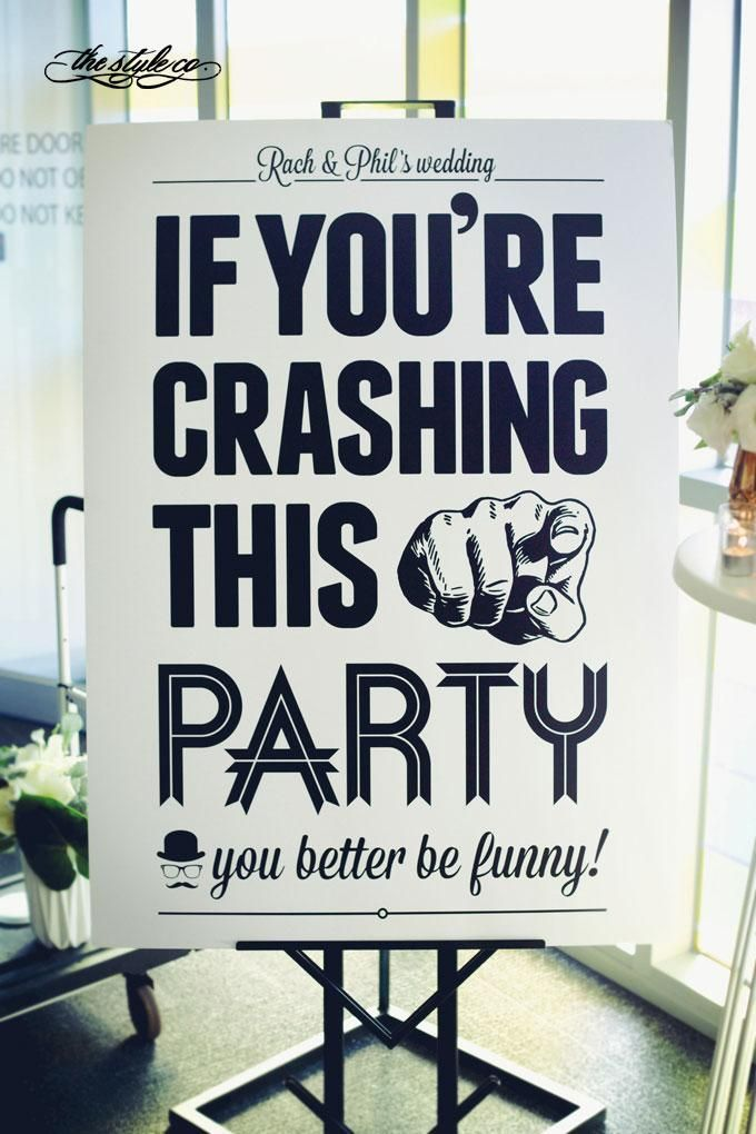 Best 25 Funny Wedding Signs Ideas On Pinterest Fun Perfect And Diffe